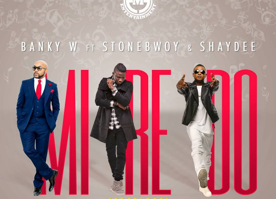 Banky-W-Stonebwoy-Shaydee-Mi-Re-Do-Art