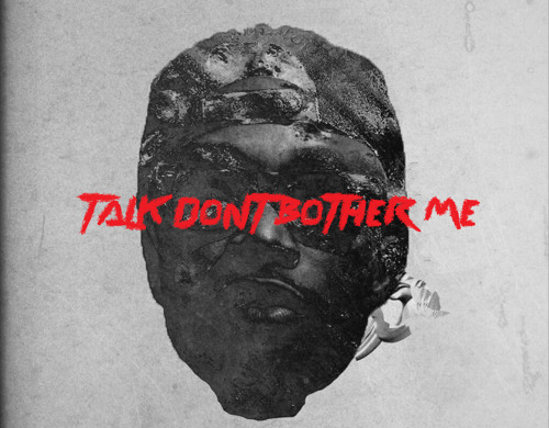 E.L-Talk-Dont-Bother-Me-Art