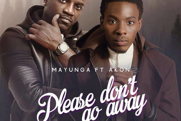 Mayunga-Akon-Please-Dont-Go-Away