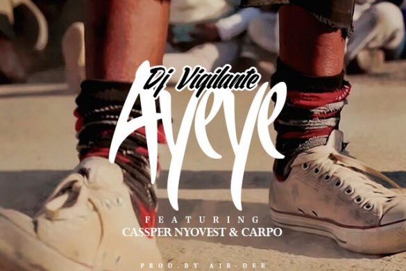 VIDEO: DJ Vigilante – Ayeye ft. Cassper Nyovest