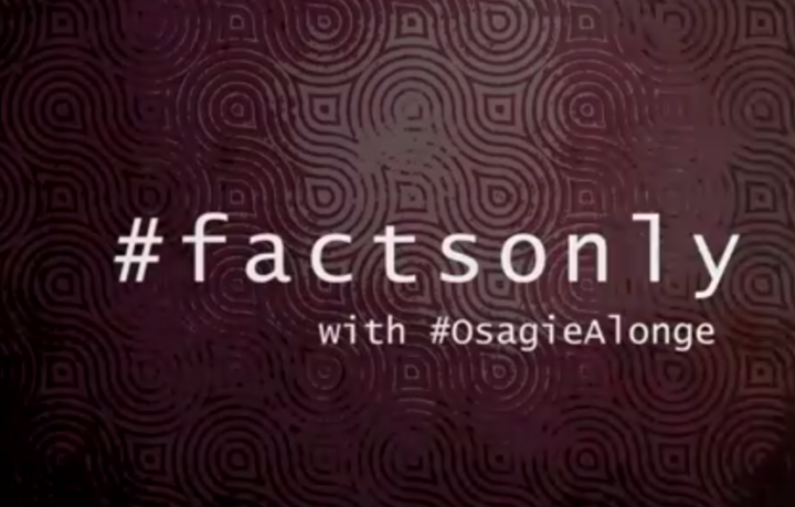 #FactsOnly With Osagie Alonge