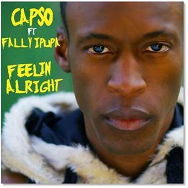 CAPSO ft Fally Ipupa -Feelin Alright