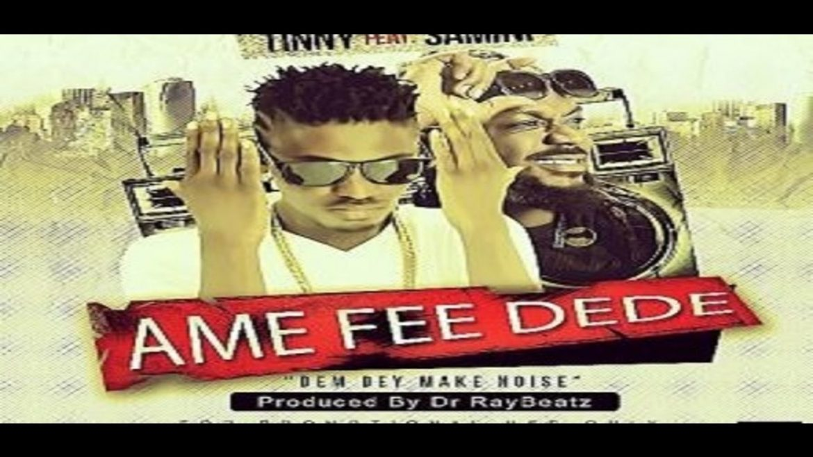 VIDEO: Tinny ft. Samini – Ame Fee Dede