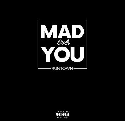 "Runtown – ""Mad Over You"" (Prod. By Del'B)"