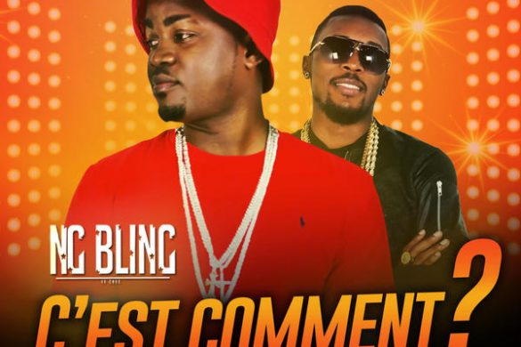 "NG BLING ft SERGE BEYNAUD -""C'EST COMMENT"""