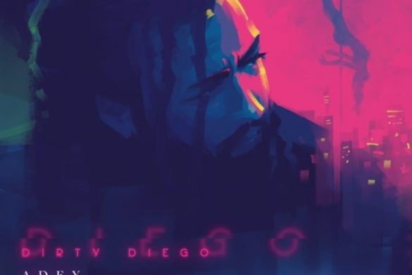 Adey – Dirty Diego