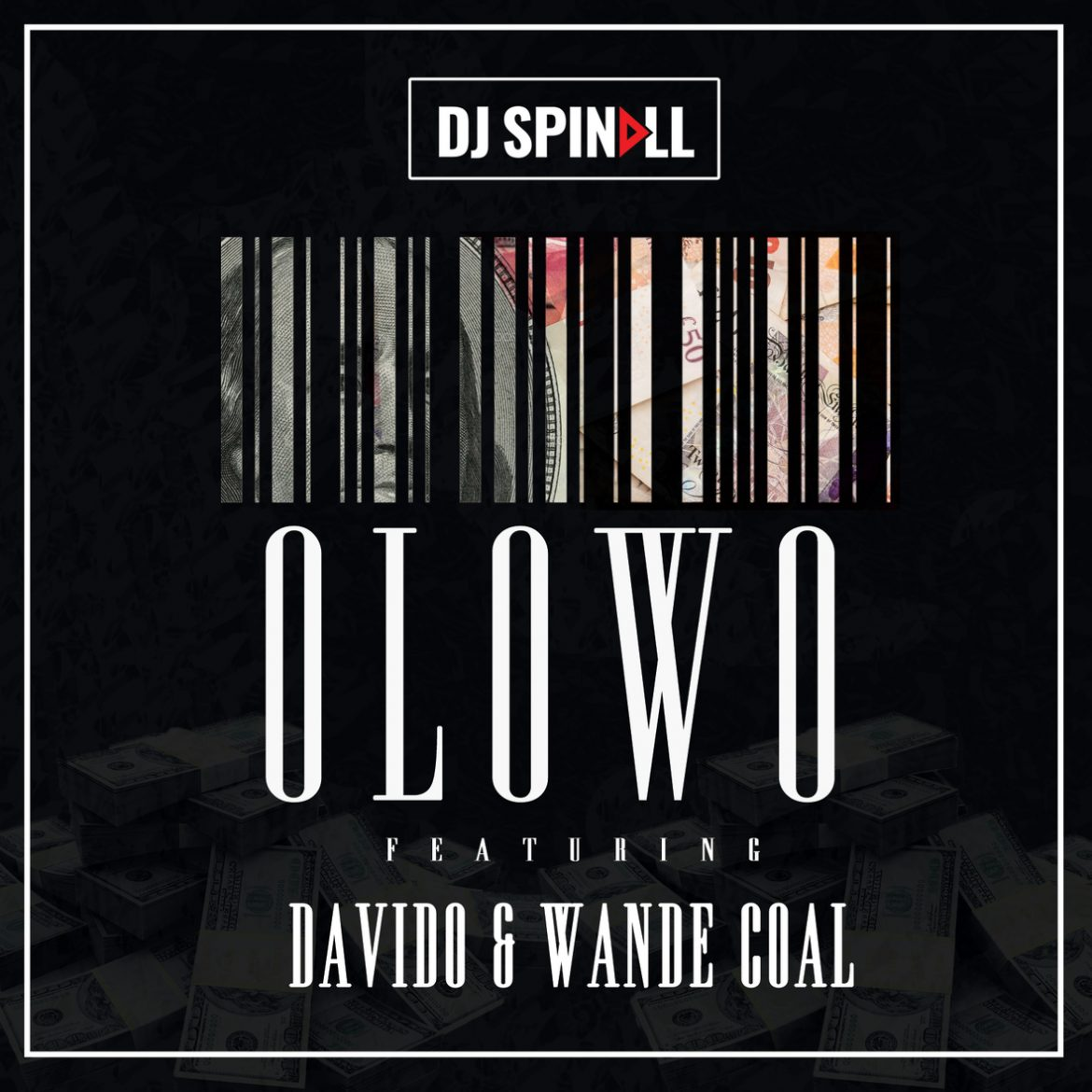 DJ SPINALL ft DAVIDO & WANDE COAL - ÓLÒWÓ