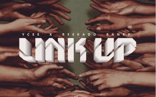 Ycee ft. Reekado Banks – Link Up