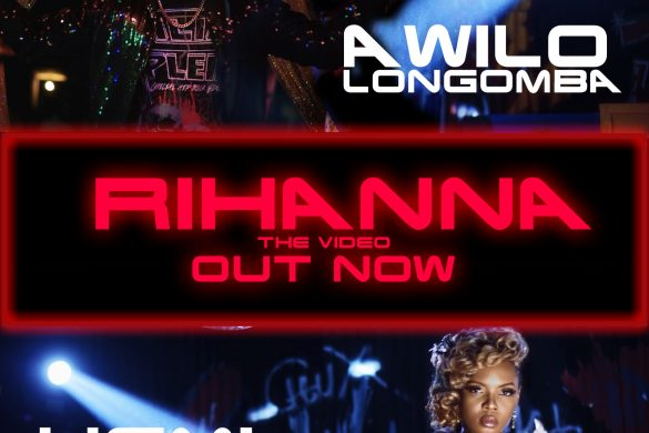 "AWILO LONGOMBA - ""RIHANNA"" FEATURING YEMI ALADE (DIRECTED BY CLARENCE PETERS)"