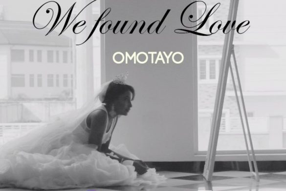 Omotayo – We Found Love