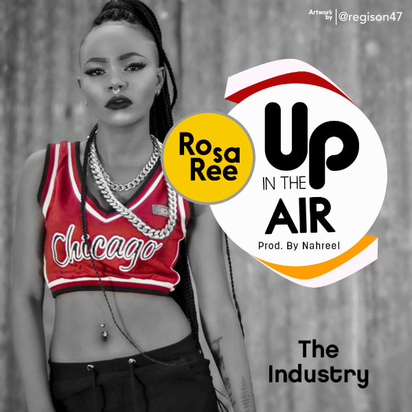 "Rosa Ree- ""Up In The Air """