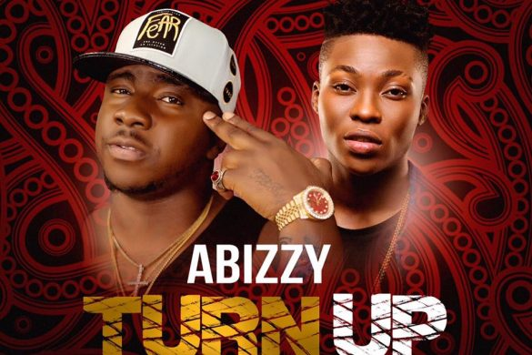 Abizzy Ft Reekado - TURN UP