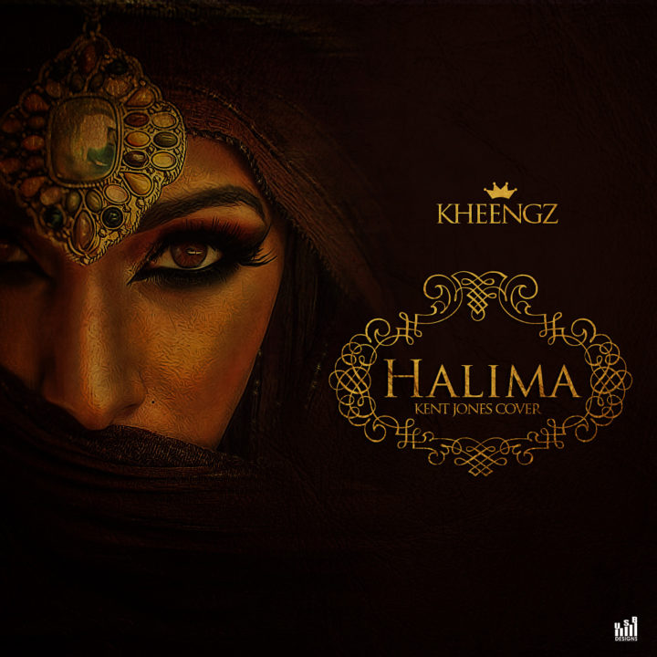 Kheengz – Halima (Kent Jones Cover)