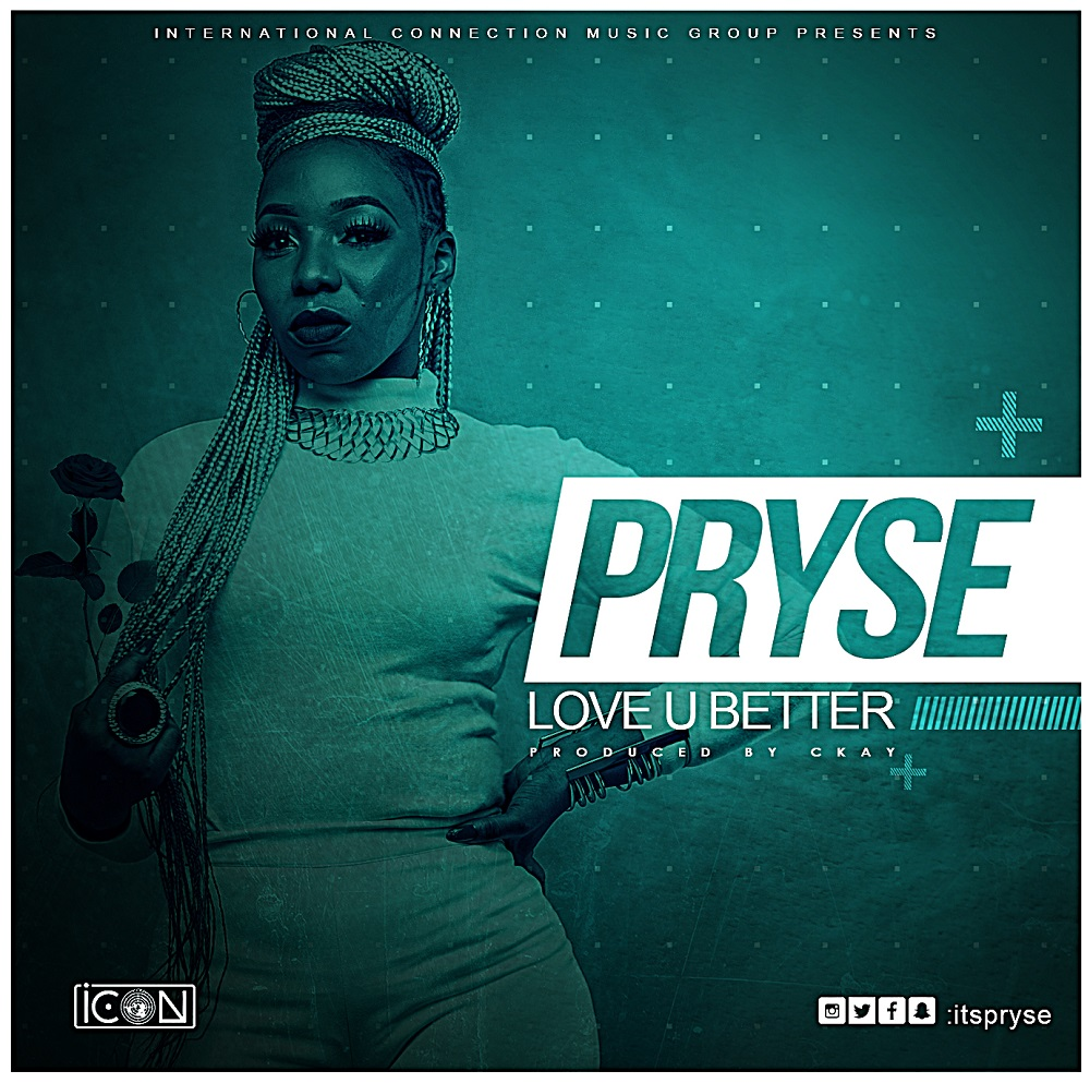 Pryse - Love You Better [ART]