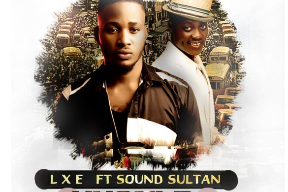 LXE Ft sound Sultan – Hustle