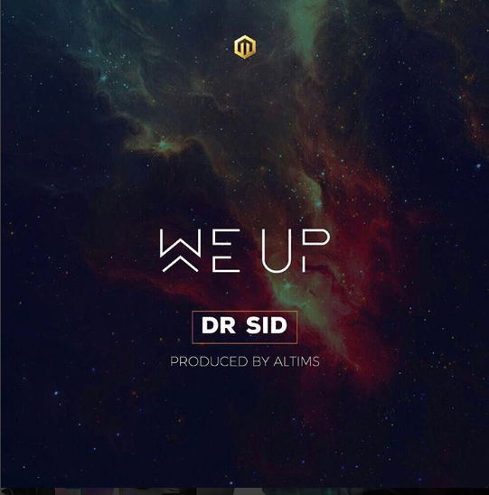 Dr SID – We Up (prod. Altims)