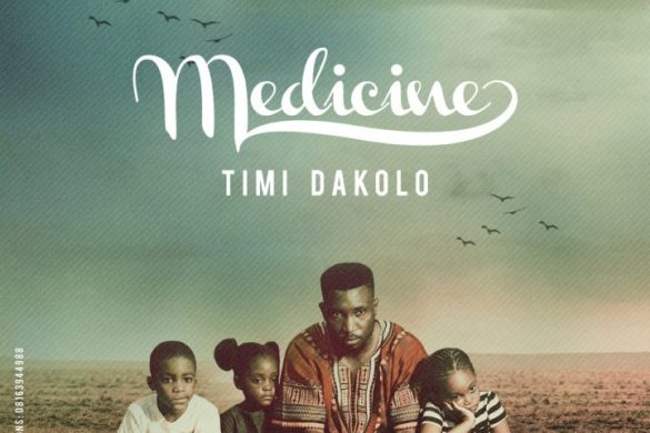 Timi Dakolo ft. The Yard People – Medicine