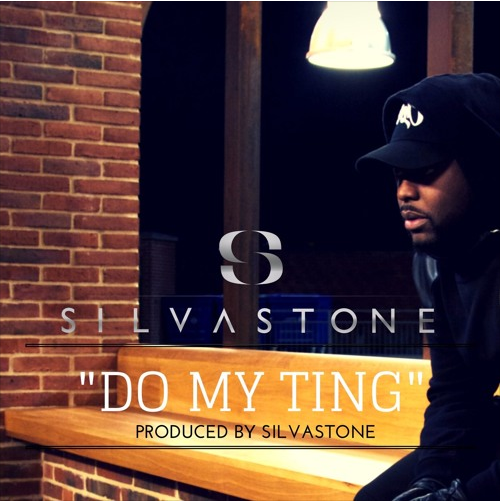 "Silvastone - ""Do My Ting"""