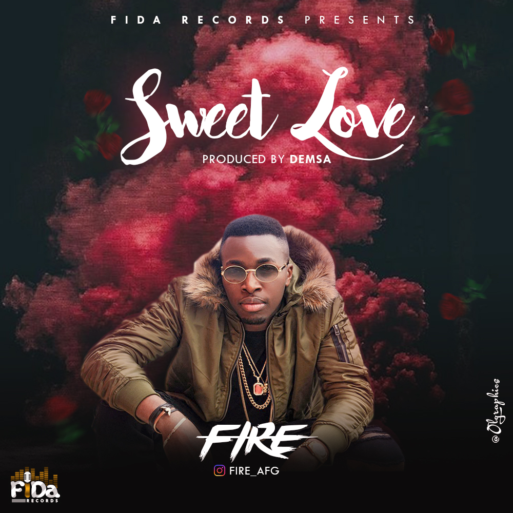 FIRE - SWEET LOVE PROD. BY DEMSA