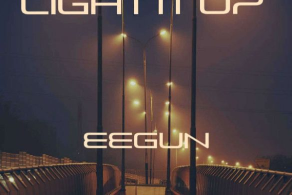 "Eegun- ""Light It Up"""