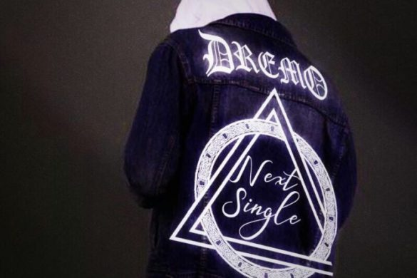 Dremo – Next Single