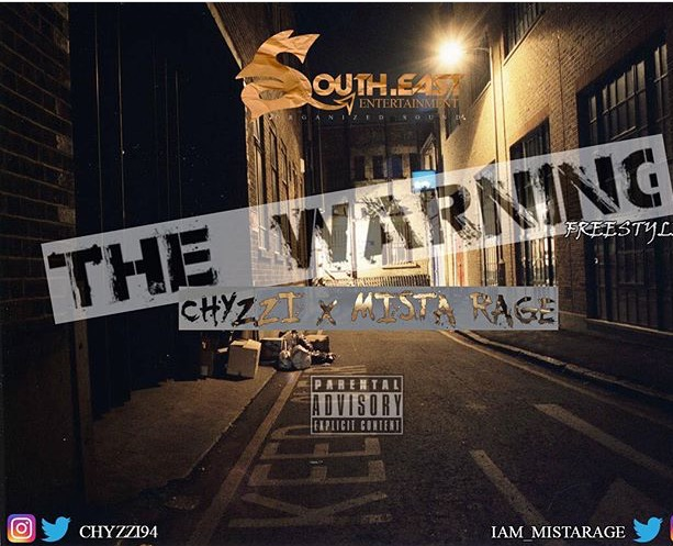 Chyzzi & Mista Rage – The Warning