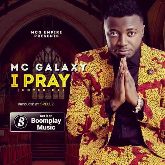 MC Galaxy – I Pray (prod. Spellz)
