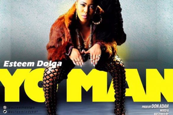 Esteem Dolga – Yo Man