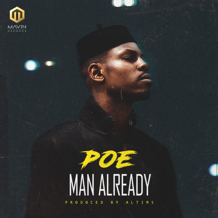 Poe – Man Already (prod. Altims)