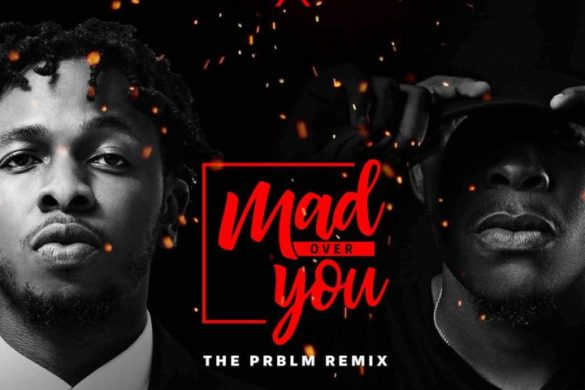 Runtown x Sess – Mad Over You (PRBLM Remix)