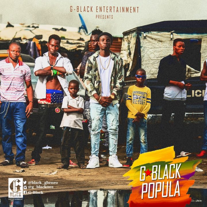 G-Black Ft. Beckins – Popula