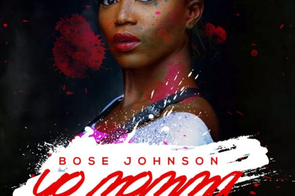 Bose Johnson – Yo Momma Ft. Mystro