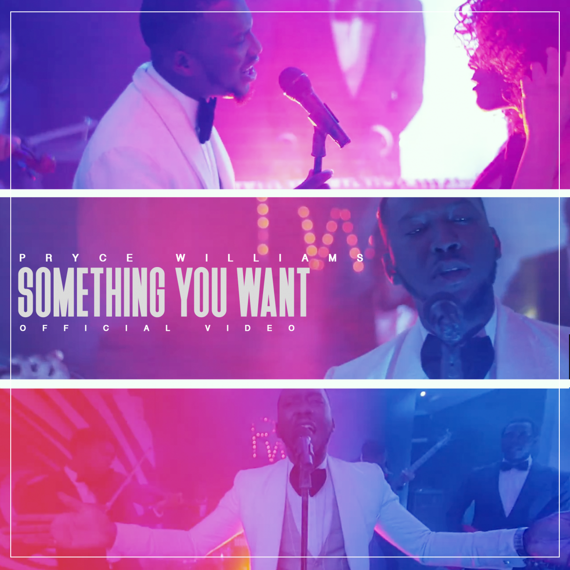 Pryce Williams – Something You Want