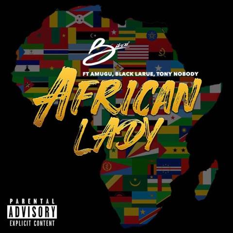 Bikai ft Tony Nobody ,Black Larue, Amugu - African Lady
