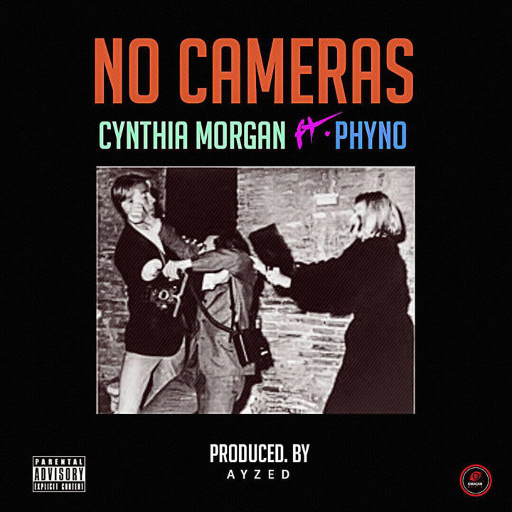 Cynthia Morgan – No Cameras Ft. Phyno