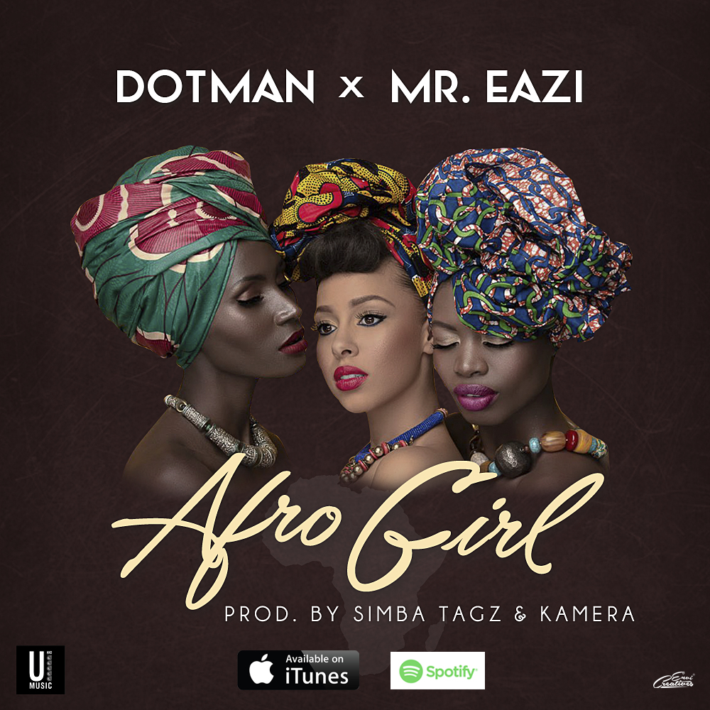 DOTMAN - AFRO GIRL FEATURING MR. EAZI