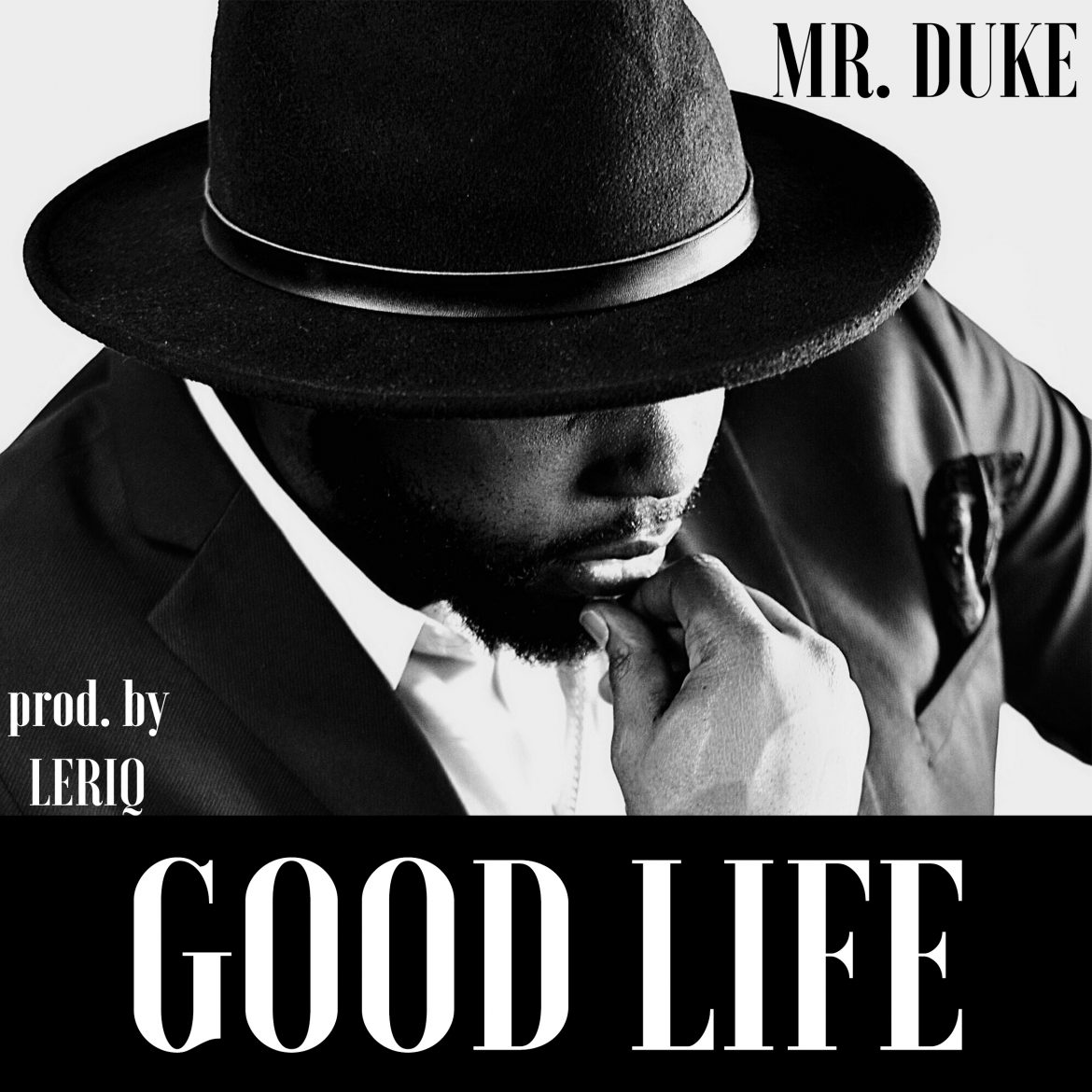 Mr Duke- Goodlife