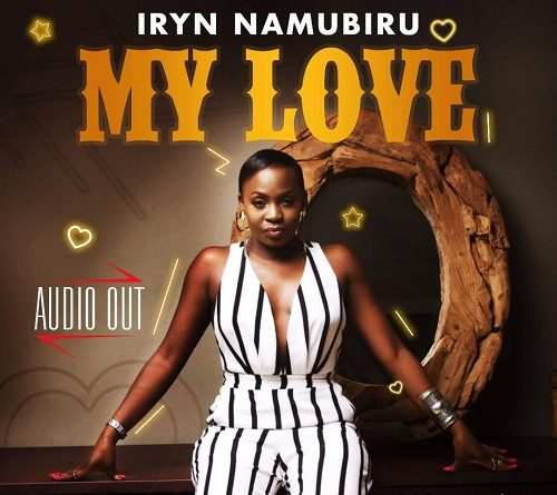 Iryn Namubiru - My Love