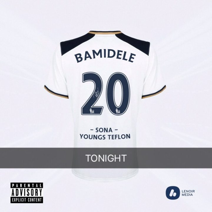 Sona ft. Youngs Teflon – Bamidele (prod. J Bidz)