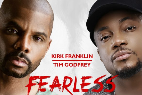 GRAMMY AWARD WINNING GOSPEL ACE, KIRK FRANKLIN TO HEADLINE TIM GODFREY'S FEARLESS 2017 CONCERT IN LAGOS