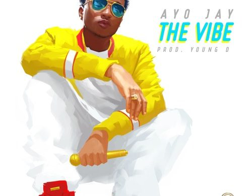 Ayo Jay – The Vibe