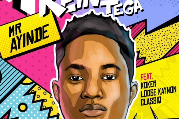 "REINHARD TEGA RELEASES DEBUT SINGLE – ""MR. AYINDE"""