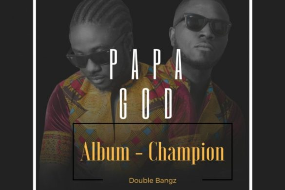Double Bangz - Papa God