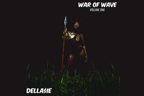 DELLA$IE - WAR OF WAVE VOL ONE ALBUM