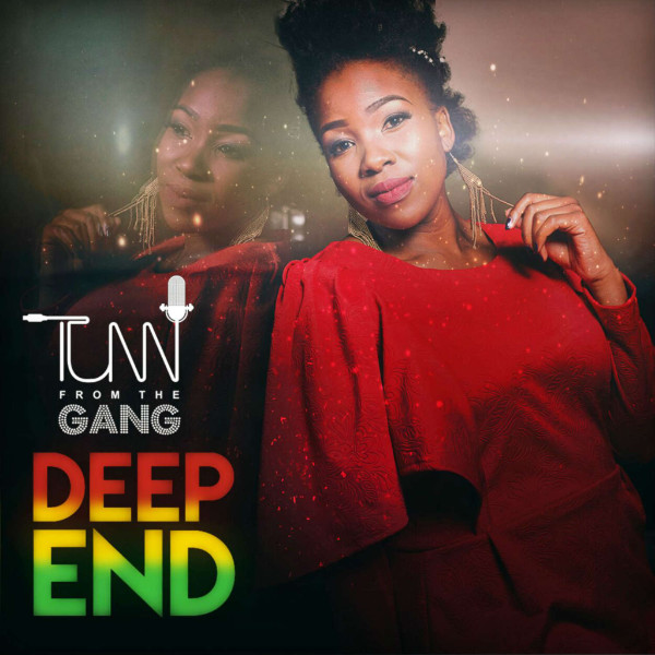 "Tumi From The Gang - ""Deep End"""