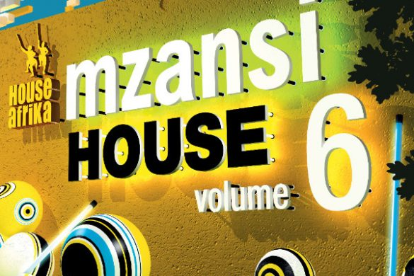 "House Afrika Presents - ""Mzansi House Vol. 6"""