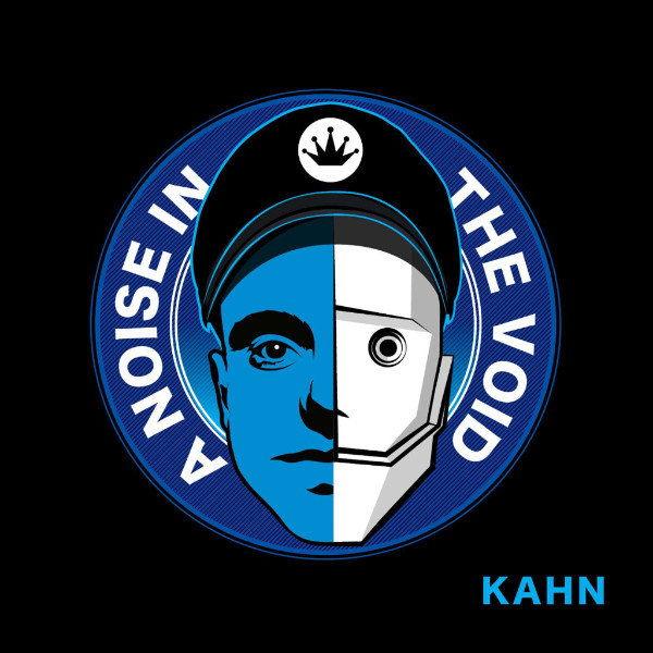 "KAHN - ""A Noise In The Void"""