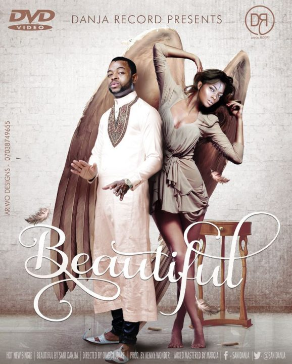 Sani Danja – Beautiful