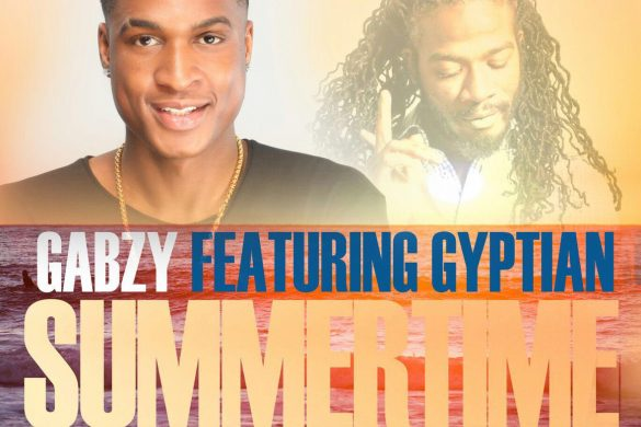 Gabzy - Summer Time Ft Gyptian