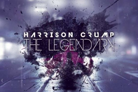 "Harrison Crump - ""The Legend"""